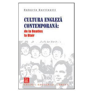 Cultura Engleză Contemporană: de la Beatles la Blair