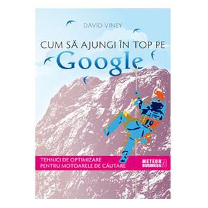 Cum Să Ajungi în Top pe Google