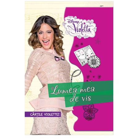Violetta. Lumea mea de Vis. Cărțile Violettei