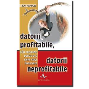 Datorii profitabile, datorii neprofitabile