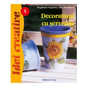 Decorațiuni cu Șervețele. Ediția a III-a. Idei Creative - 01