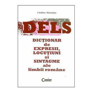 DELS. Dicționar de Expresii, Locuțiuni și Sintagme ale Limbii Române