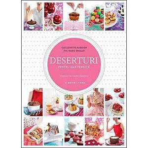 Deserturi pentru Zile Fericite