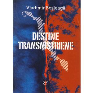 Destine Transnistriene