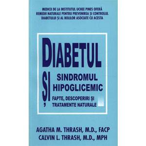 Diabetul și Sindromul Hipoglicemic. Fapte, Descoperiri și Tratamente Naturale