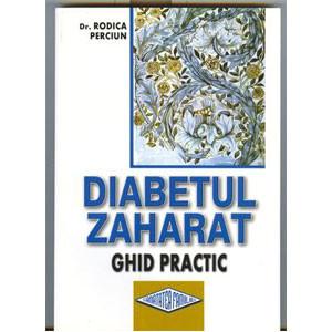 Diabetului Zaharat. Ghid Practic