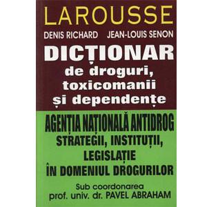 Dicţionar de Droguri, Toxicomanii şi Dependenţe