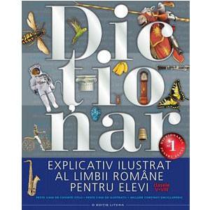 Dicționar Explicativ Ilustrat al Limbii Române pentru Elevi. Clasele V-VIII