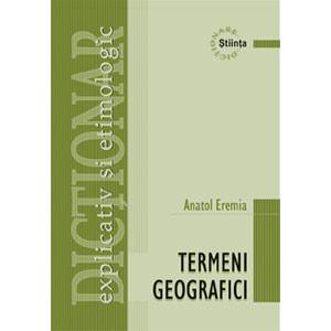 Dicţionar explicativ şi etimologic de termeni geografici