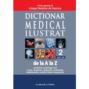 Dicționar Medical Iustrat de la A la Z. Vol. 2