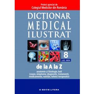 Dicționar Medical Iustrat de la A la Z. Vol. 8