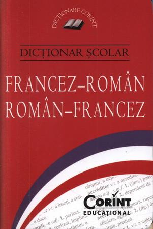 Dicţionar şcolar Francez-Român, Român-Francez