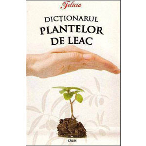 Dicționarul Plantelor de Leac