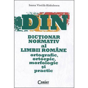 DIN. Dicționar Normativ al Limbii Române Ortografic, Ortoepic, Morfologic și Practic