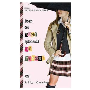 Fetele Gallagher. Vol. 4. Doar cei Buni Spionează de Tineri. (Ediție de buzunar)