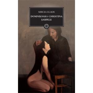 Domnișoara Cristina. Șarpele (BPT, Vol. 100)