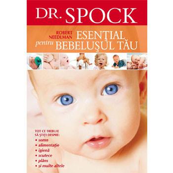 Dr.Spock. Esenţial pentru Bebeluşul tău