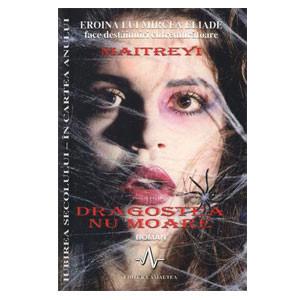 Dragostea Nu Moare - Maitreyi (Eroina lui Mircea Eliade face Destăinuiri Cutremurătoare)