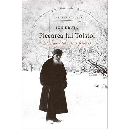 Plecarea lui Tolstoi. Întoarcerea Tărânei în Pământ