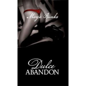 Dulce Abandon. Passion. Vol. 2