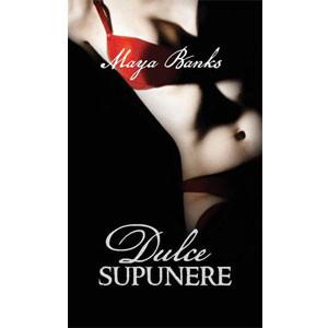 Dulce Supunere. Passion. Vol.1