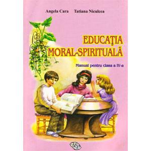 Educația Moral-Spirituală. Manual pentru cl.IV-a