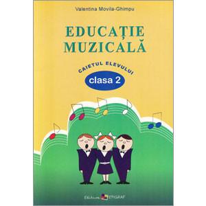 Educaţie Muzicală. Caietul Elevului pentru Clasa 2-a