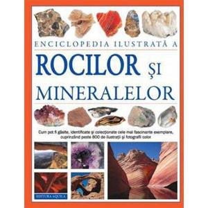 Enciclopedia ilustrată a Rocilor și Mineralelor