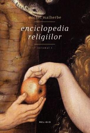 Enciclopedia Religiilor. Vol. 1