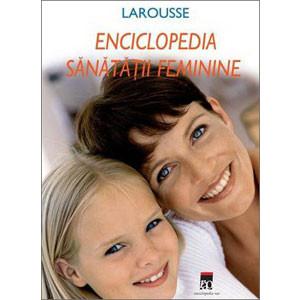 Enciclopedia Sănătății Femenine