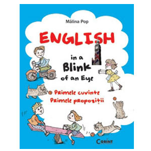 English in a Blink of an Eye. Primele Cuvinte. Primele Propoziții