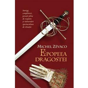 Epopeea Dragostei. Cavalerii Pardaillan. Vol. 3