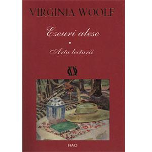 Eseuri Alese. Arta Lecturii. Vol. 1