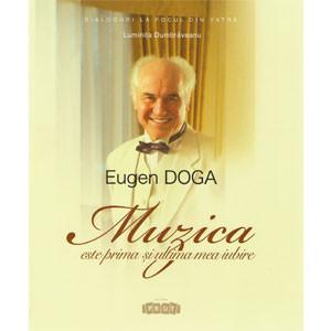"""Eugen Doga: """"Muzica este prima și ultima mea iubire"""""""