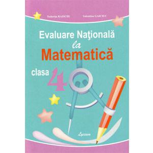 Evaluare Națională la Matematică: Cl.a 4-a