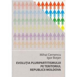 Evoluția Pluripartitismului pe Teritoriul Republicii Moldova [eBook]