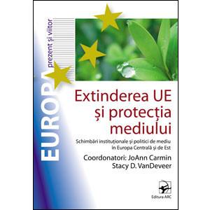 Extinderea UE şi Protecţia Mediului