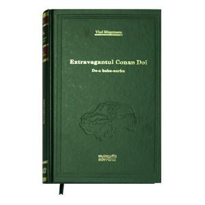 Biblioteca Adevărul, Vol. 45. Extravagantul Conan Doi. De-a baba oarba