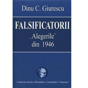 """Falsificatorii. """"Alegerile"""" din 1946"""