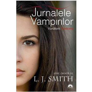Fantoma. Jurnalele Vampirilor. Vânătorii. Vol.1