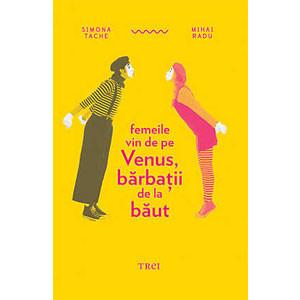 Femeile Vin de pe Venus, Bărbaţii de la Băut