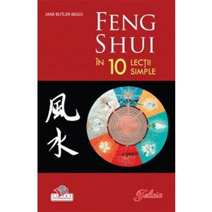 Feng Shui în 10 Lecții Simple
