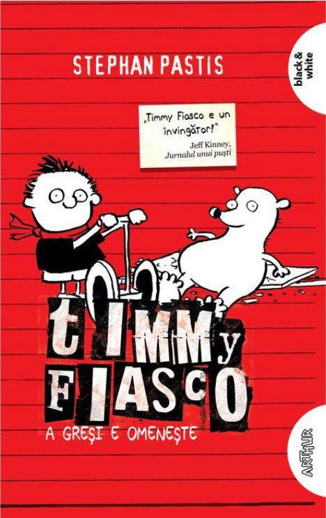 Timmy Fiasco 1. A greşi e omeneşte