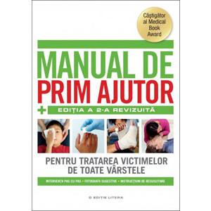 Manual de Prim Ajutor. Ediția a 2-a Revizuită