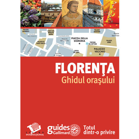 Florența. Ghidul oraşului