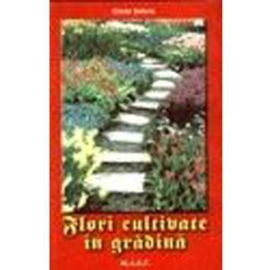 Flori Cultivate în Grădină