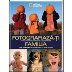 Fotografiază-ți familia - copiii, prietenii și animalele de companie