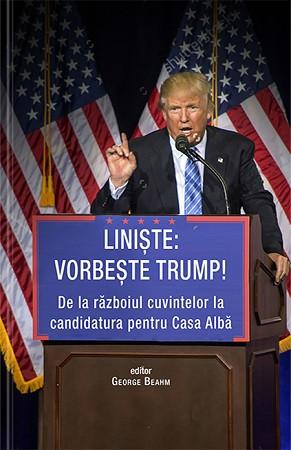 Liniște: Vorbește Trump!