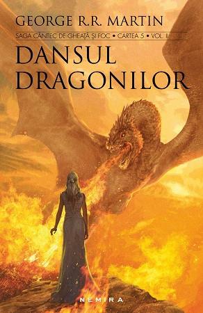 Dansul Dragonilor. Vol. 5. Cântec de Gheaţă şi Foc