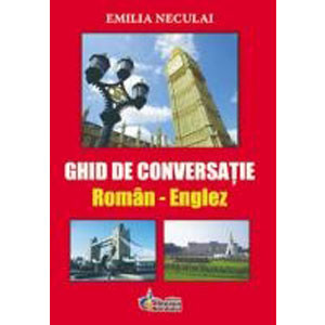 Ghid de Conversație Român - Englez